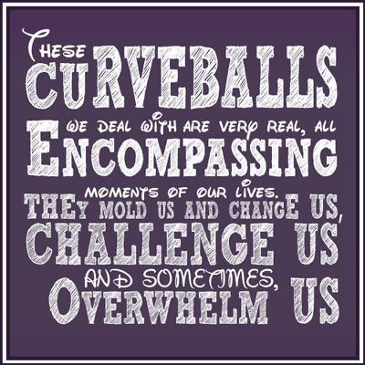life-throws-curveballs-at-you