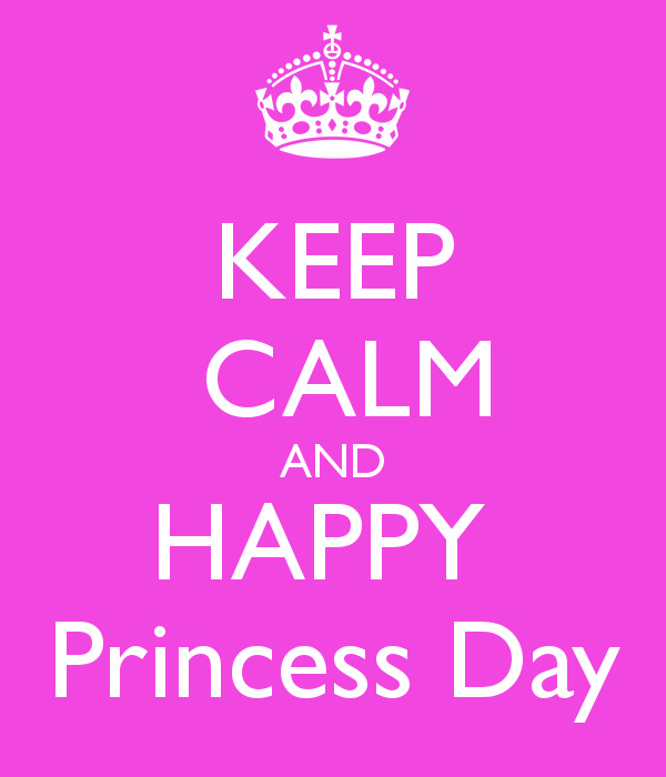 keep-calm-and-happy-princess-day